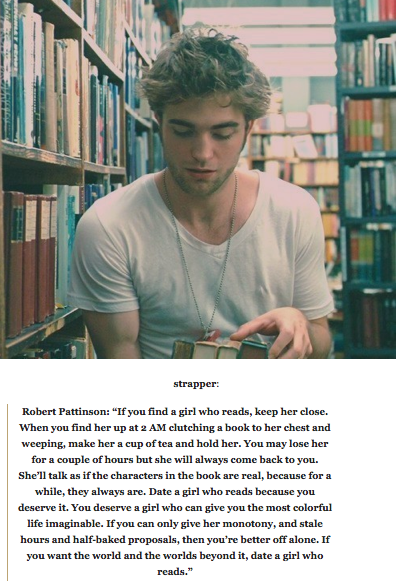 Robert Pattinson On Dating A Girl Who Reads